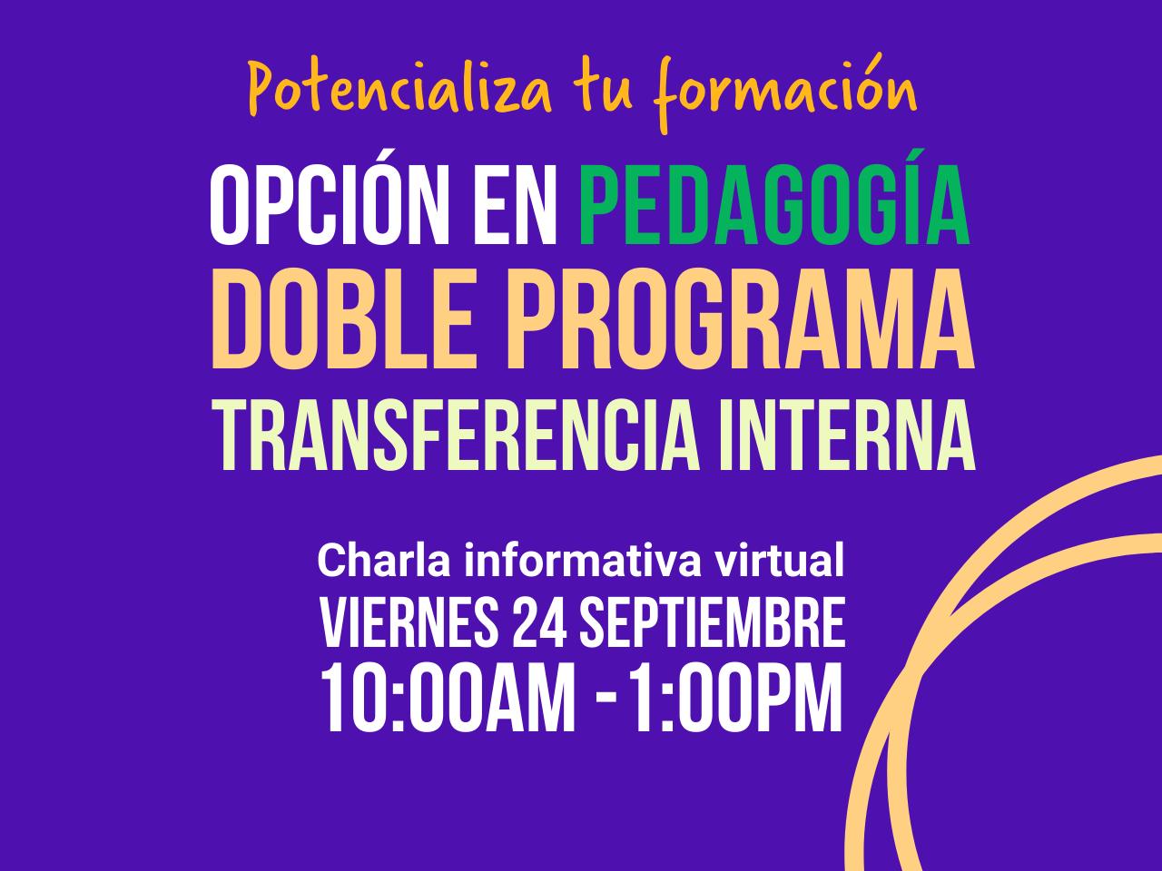Jornada informativa Opción Pedagogía