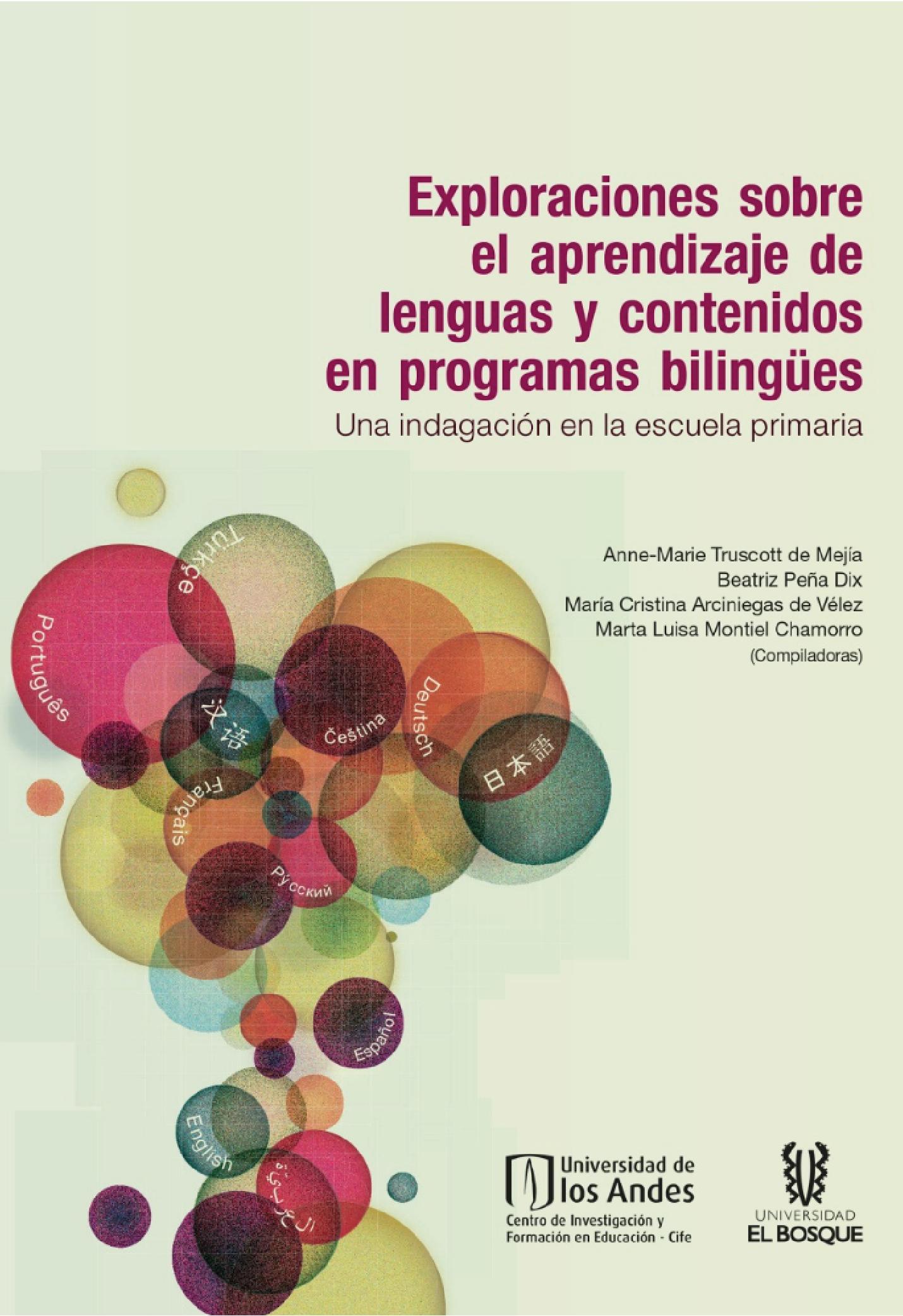 Exploraciones sobre el aprendizaje de lenguas y contenidos en programas bilingües